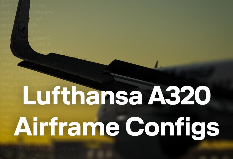 FSL A320 Airframe Configs