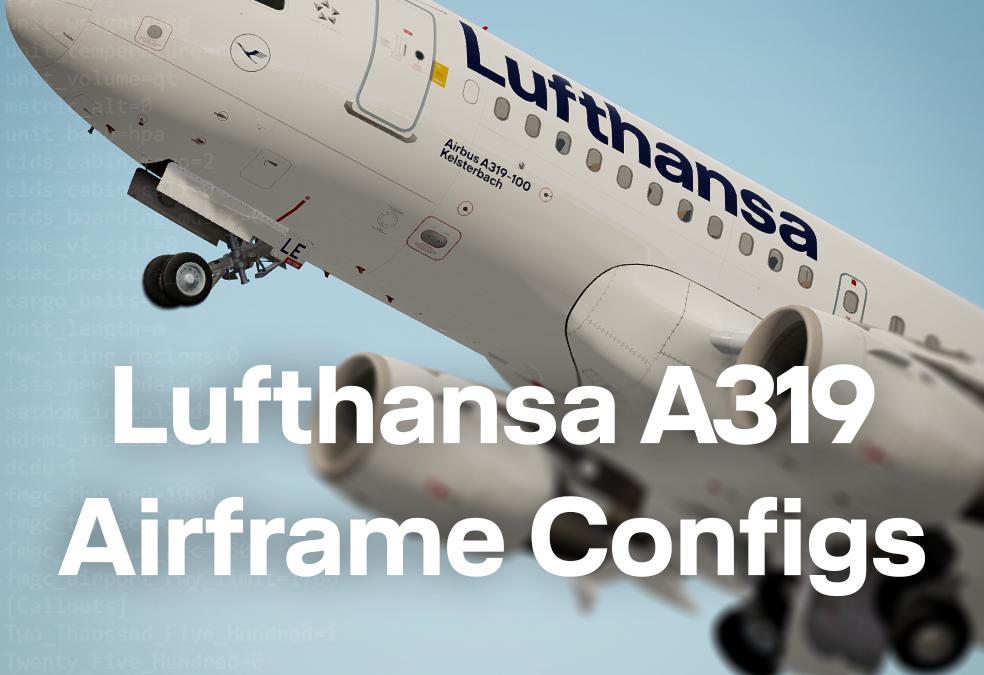 FSL A319 Airframe Configs